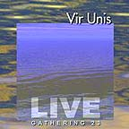 Vir Unis live at the Gathering